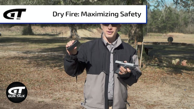 Dry Fire Safety Tips