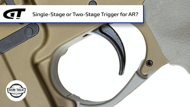 Single-Stage or Two-Stage Trigger?