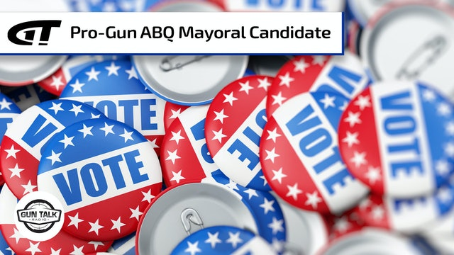 Pro-Gun ABQ Mayoral Candidate