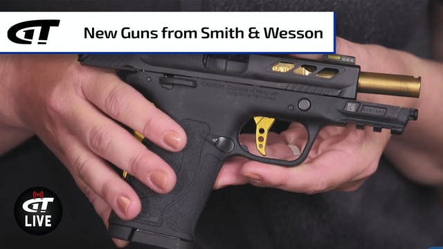 New Guns, Upgrades from Smith & Wesson