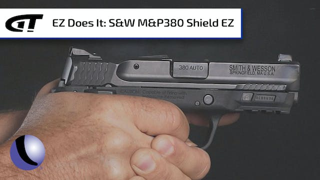 Easy Shooting with Smith & Wesson's M...