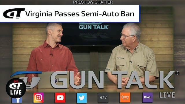 Virginia House Passes Semi-Auto Ban; ...
