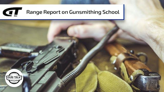 """Gunsmithing School """"Range"""" Report"""