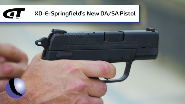 The XD-E - Springfield Armory's New DA/SA Hammer-Fired Pistol