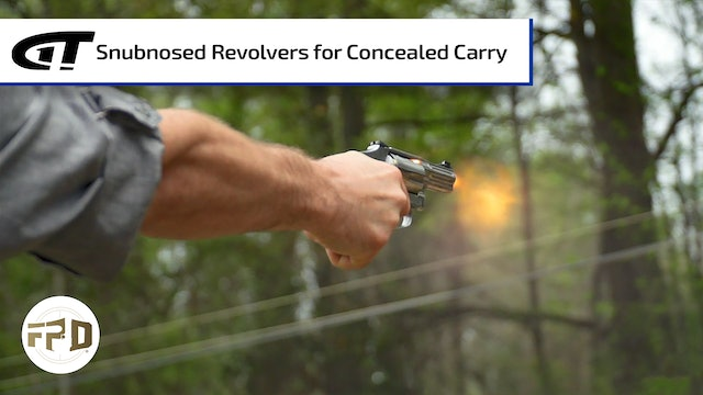 Snubnosed Revolvers for Concealed Carry