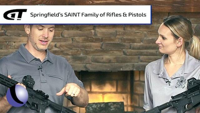 Springfield's Family of SAINT Rifles & Pistols