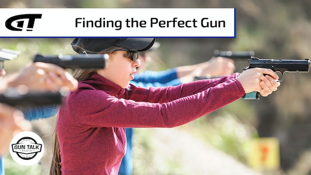 Finding the Perfect Pistol