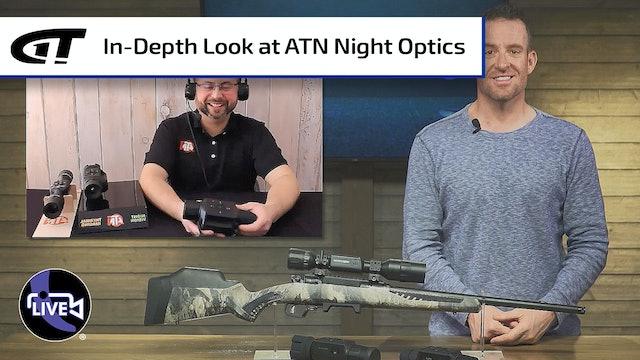 ATN's TICO LT, X-SIGHT LTV & OTS LT