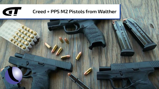 Walther's Creed and PPS M2 Handguns f...