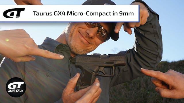 *NEW* Taurus GX4 Micro-Compact 9mm
