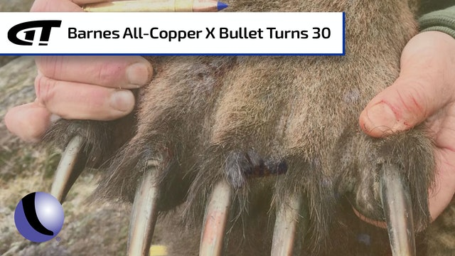 Barnes Bullets All-Copper X Bullet Turns 30