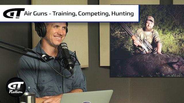 Everything Air Gun - Training, Competing, Hunting