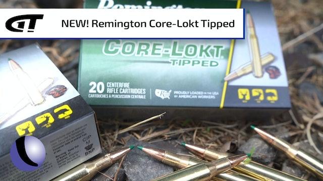 NEW Remington Core-Lokt Tipped