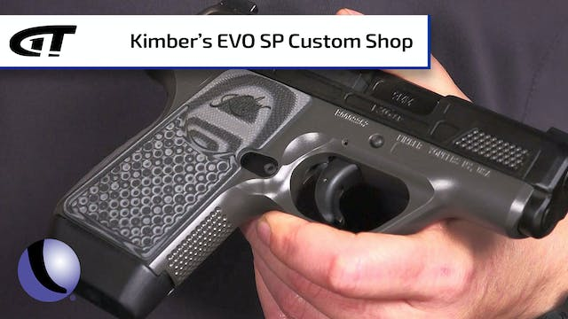Kimber's EVO SP Custom Shop for Conce...