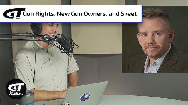 Gun Rights Battles; Getting New Gun O...