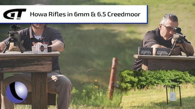 Long Range Precision - Howa Rifles in 6mm & 6.5 Creedmoor