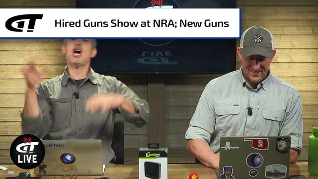 Attend the Hired Guns Show; New Guns ...