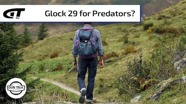 Is the Glock 29 a Bear or Lion Gun?
