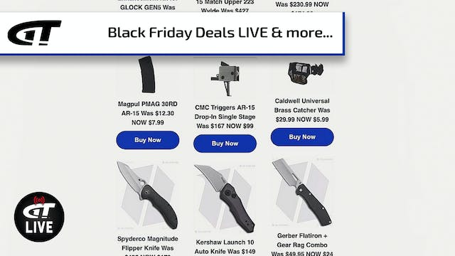 Black Friday Deals: Guns, Ammo, Knive...