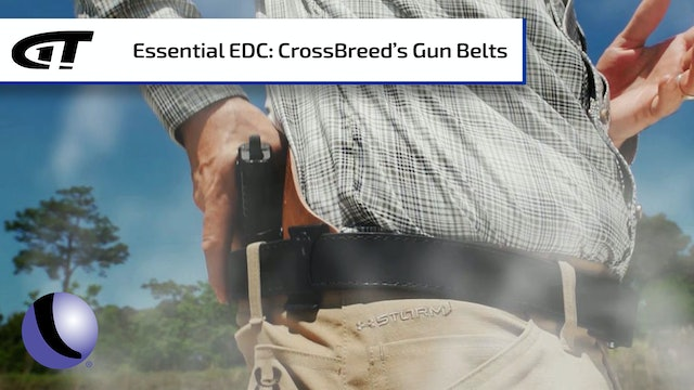 Essential EDC - Try a Good Gun Belt from CrossBreed Holsters