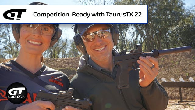 Get Competition Ready with TaurusTX 22