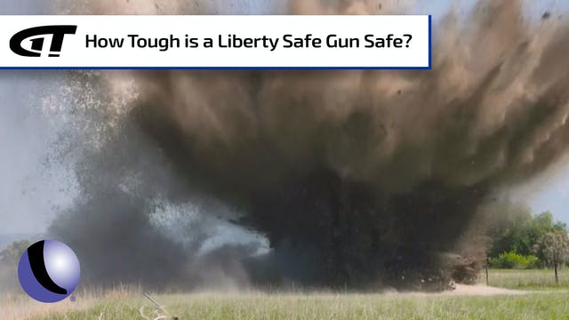How Tough is a Liberty Safe Gun Safe?