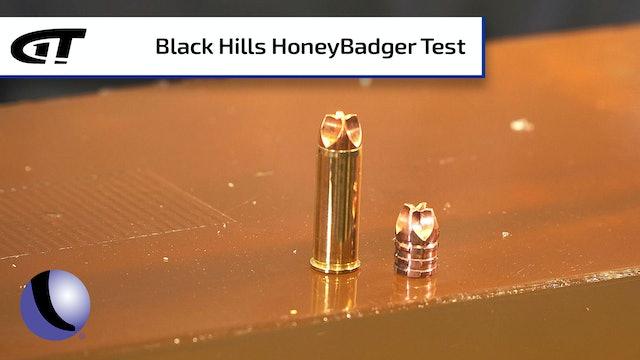 Testing Black Hills' HoneyBadger Ammunition
