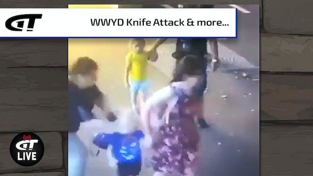 WWYD - Knife Attack; Dove Hunting & t...
