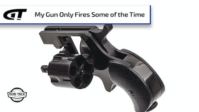Gun Won't Fire – What to Do?