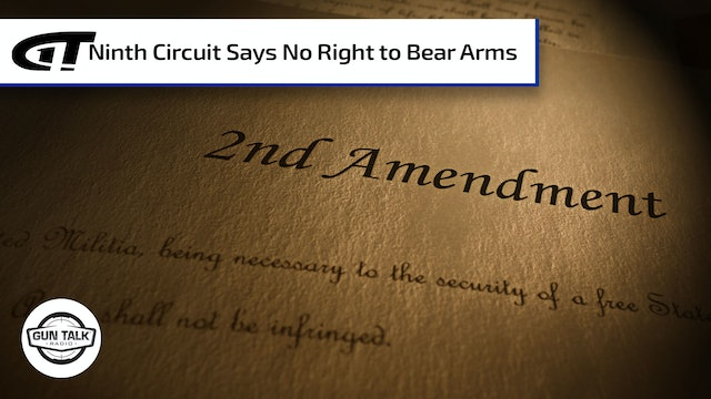 Ninth Circuit Says No Right to Bear Arms