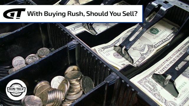 Is It A Good Time To Sell My Guns?
