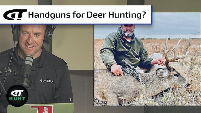 Misadventures in Handgun Hunting