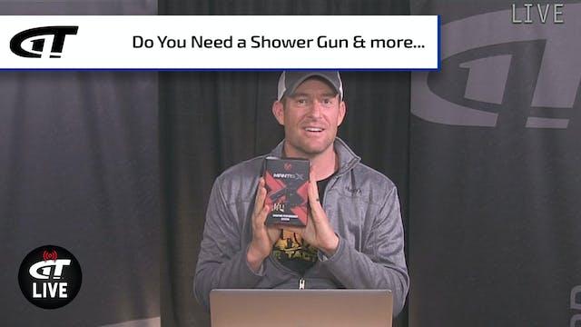 Do You Need a Shower Gun? Plus, Win a...