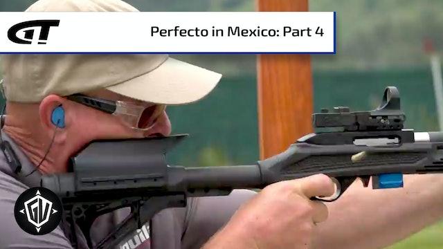 Perfecto in Mexico: P4