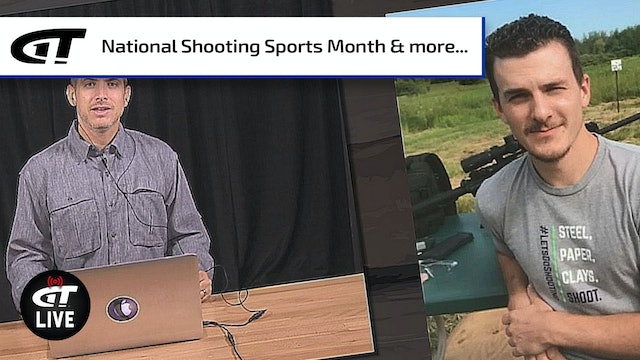 National Shooting Sports Month; Shower Guns; New Guns & Gear