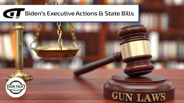 Examining Biden's Gun Control Executive Orders