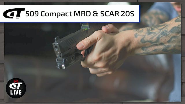 FN 509 Compact MRD and SCAR 20S