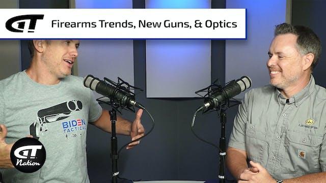 Firearm Trends, New Guns, Optics