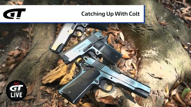 Catch Up with Colt: Revolvers, 10mm, ...