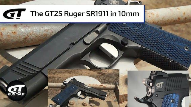 The GT25 Ruger SR1911 in 10mm