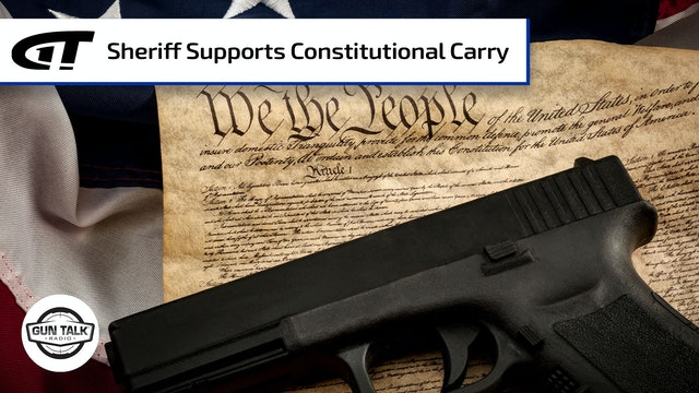 Sheriff Supports Constitutional Carry