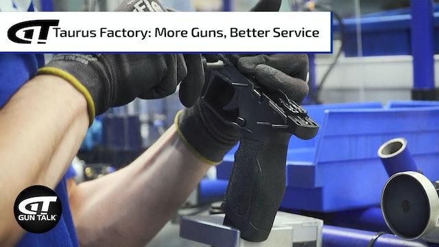 Touring Taurus: More Guns, Better Customer Service