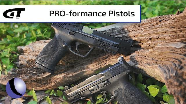 Smith & Wesson M&P Performance & Pro Pistols