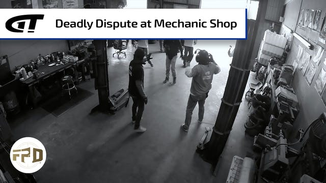 Dispute at Mechanic Shop Turns Deadly