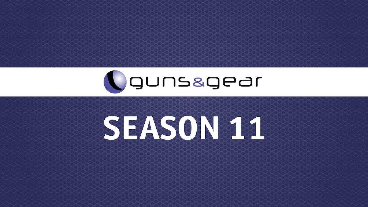 Guns & Gear | Season 11