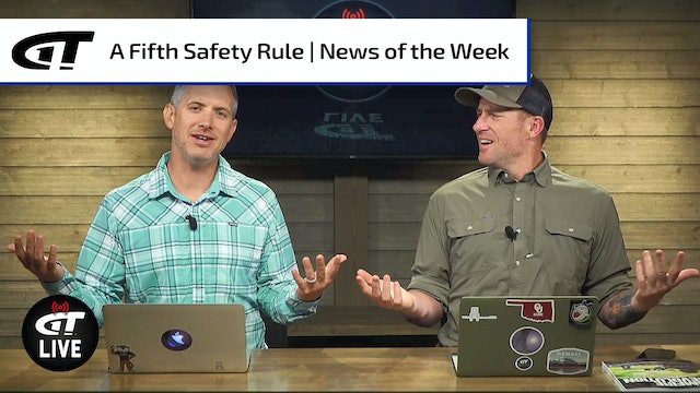 The 5th Safety Rule; Block 19; ATF Nomination; FPD Filming