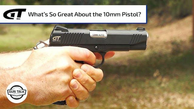 Popularity, Secrets of the 10mm Pistol