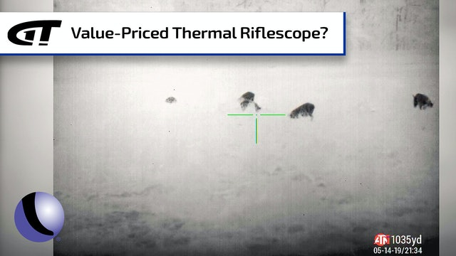 ATN's Value-Priced Thermal Riflescope