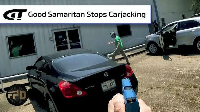Good Samaritan Stops Carjacking In Progress
