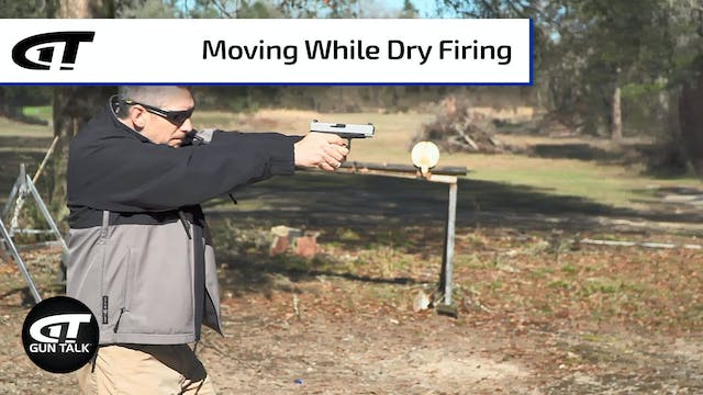Dry Fire Practice - Tips on Movements